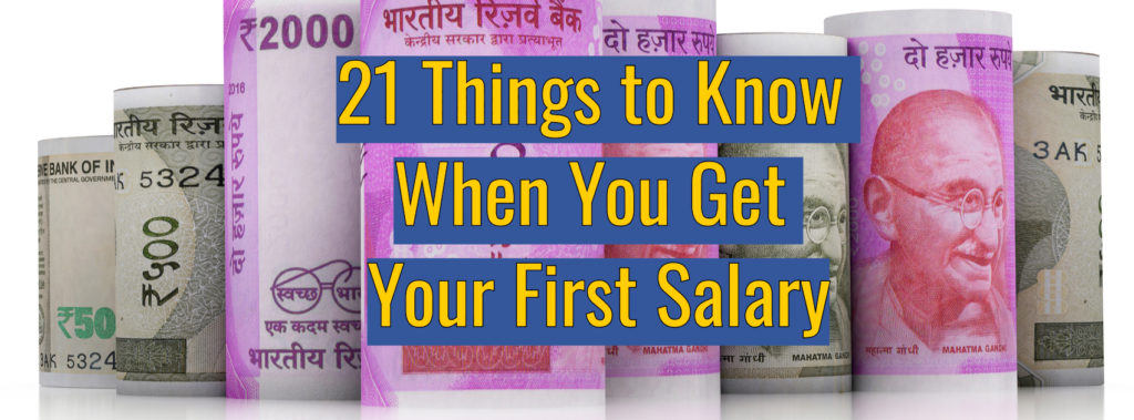 21 Things to Know When You Get Your First Salary