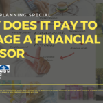 How Does it Pay to Engage a Financial Advisor